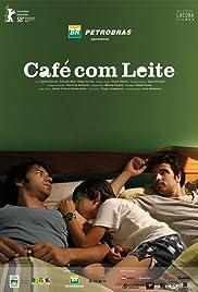 Café com Leite(2007) Poster - Movie Forum, Cast, Reviews