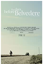 The Days Before Belvedere Poster