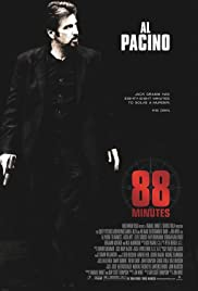 88 Minutes (2007) Poster - Movie Forum, Cast, Reviews