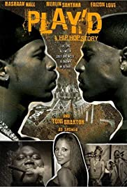 Play'd: A Hip Hop Story (2002) Poster - Movie Forum, Cast, Reviews