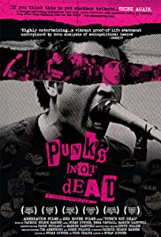 Punk's Not Dead (2007) Poster - Movie Forum, Cast, Reviews