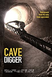 Cavedigger (2013) Poster - Movie Forum, Cast, Reviews