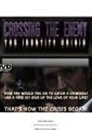 Crossing the Enemy: The Identity Crisis Poster