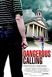 Dangerous Calling (2008) Poster - Movie Forum, Cast, Reviews