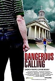 Dangerous Calling(2008) Poster - Movie Forum, Cast, Reviews
