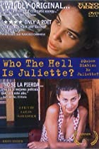 Image of Who the Hell Is Juliette?