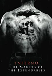 Inferno: The Making of 'The Expendables' (2010) Poster - Movie Forum, Cast, Reviews