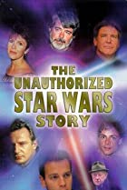 Image of The Unauthorized 'Star Wars' Story