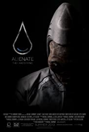 Alienate (2016) Poster - Movie Forum, Cast, Reviews