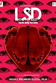 LSD: Love, Sex Aur Dhokha (2010) Poster - Movie Forum, Cast, Reviews