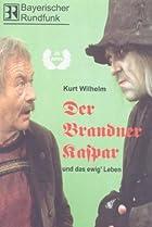 Image of Der Brandner Kaspar und das ewig' Leben