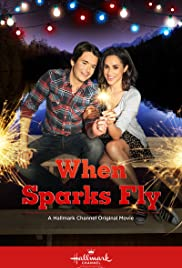When Sparks Fly (2014) Poster - Movie Forum, Cast, Reviews