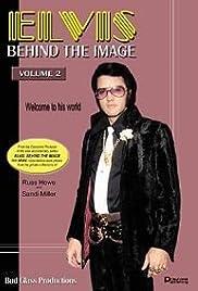 Elvis: Behind the Image - Volume 2
