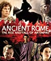 """""""Ancient Rome: The Rise and Fall of an Empire"""""""