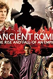Ancient Rome: The Rise and Fall of an Empire Poster - TV Show Forum, Cast, Reviews