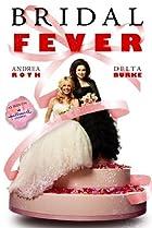 Image of Bridal Fever