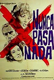 Nunca pasa nada(1965) Poster - Movie Forum, Cast, Reviews