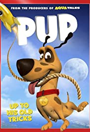 Pup (2013) Poster - Movie Forum, Cast, Reviews