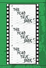 The Dead Talk Back Poster