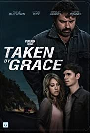 Taken by Grace (2013) Poster - Movie Forum, Cast, Reviews