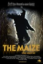 Image of The Maize: The Movie