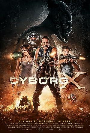 Cyborg X ไซบอร์ก X สงครามถล่มทัพจักรกล