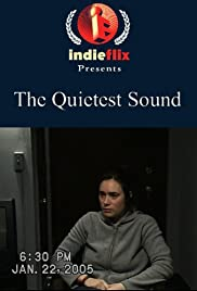 The Quietest Sound Poster