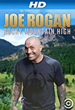 Joe Rogan Rocky Mountain High(2014)