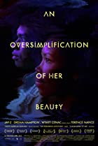 Image of An Oversimplification of Her Beauty
