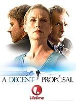A Decent Proposal(2007)