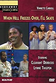 When Hell Freezes Over, I'll Skate Poster