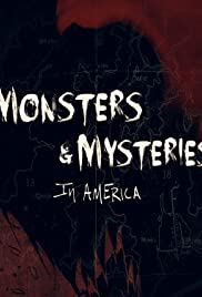 Monsters and Mysteries in America Poster - TV Show Forum, Cast, Reviews