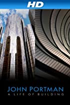 Image of John Portman: A Life of Building