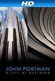 John Portman: A Life of Building Poster