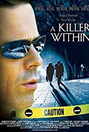 A Killer Within (2004) Poster - Movie Forum, Cast, Reviews