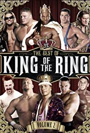 WWE Best of King of the Ring Vol 2 Poster