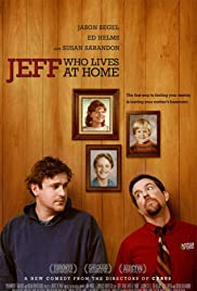 Jeff, Who Lives at Home (2011) Poster - Movie Forum, Cast, Reviews