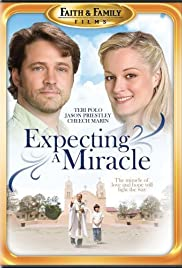Expecting a Miracle (2009) Poster - Movie Forum, Cast, Reviews