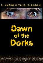 Dawn of the Dorks