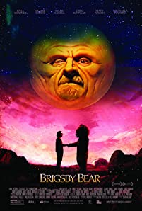 """Brigsby Bear Adventures"" is a children's TV show produced for an audience of one: James. When the show abruptly ends, James's life changes forever, and he sets out to finish the story himself."
