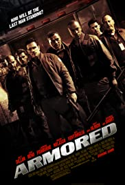 Armored (2009) Poster - Movie Forum, Cast, Reviews