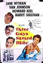 Three Guys Named Mike (1951) Poster - Movie Forum, Cast, Reviews