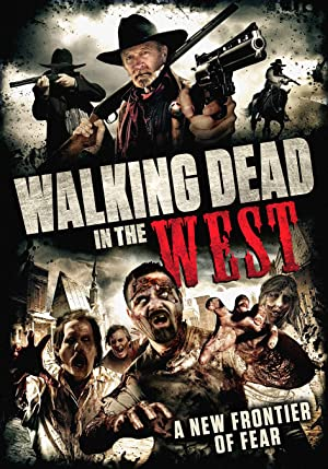 Walking Dead in the West (2016)