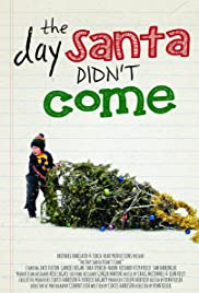 The Day Santa Didn't Come Poster