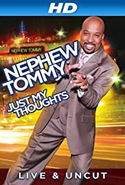 Nephew Tommy: Just My Thoughts Poster