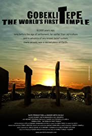 Gobeklitepe: The World's First Temple(2010) Poster - Movie Forum, Cast, Reviews