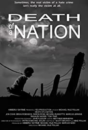 Death of a Nation (2010) Poster - Movie Forum, Cast, Reviews