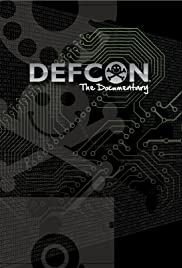 DEFCON: The Documentary (2013) Poster - Movie Forum, Cast, Reviews