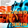 Second Skin (2000)