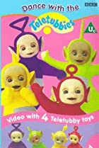 Image of Teletubbies: Dance with the Teletubbies